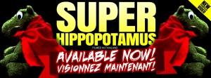SUPER HIPPOPOTAMUS Peakafeller