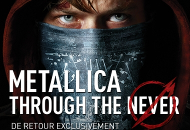 Metallica Through the Never de retour au IMAX des Galeries de la Capitale