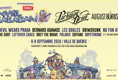 Parkway Drive, August Burns Red, The Devil Wears Prada, No Fun At All, Grimskunk, Bernard Adamus et plusieurs autres à Envol et Macadam