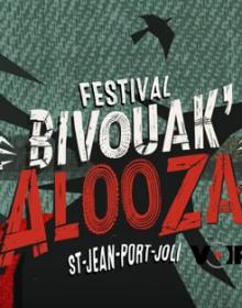 Le festival BivouaK'alooza a lieu ce samedi  #TuVasCapoter !