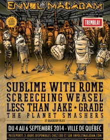 Sublime with Rome, Screeching Weasel, Less Than Jake, Grade et The Planet Smashers à Québec pour Envol et Macadam