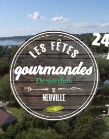 Les Fêtes gourmandes Desjardins de Neuville, l'événement gourmand incontournable de l'été